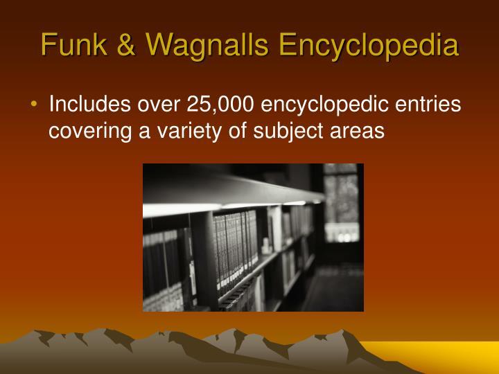 Funk & Wagnalls Encyclopedia
