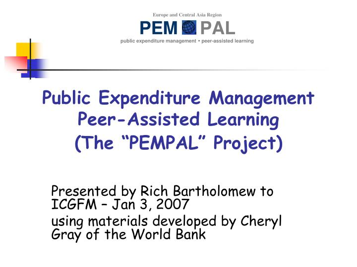 Public expenditure management peer assisted learning the pempal project