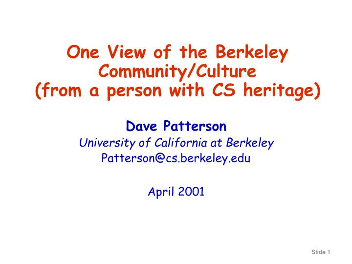 one view of the berkeley community culture from a person with cs heritage n.