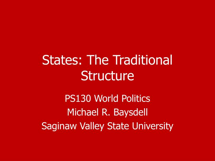 states the traditional structure n.