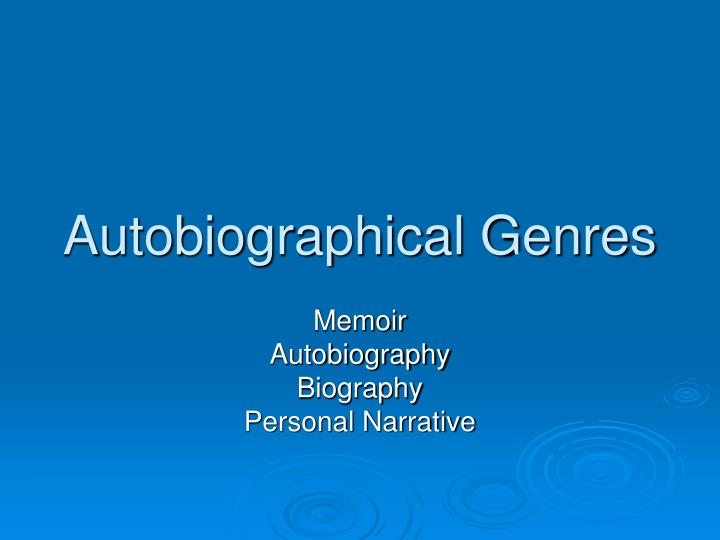 autobiographical genres n.