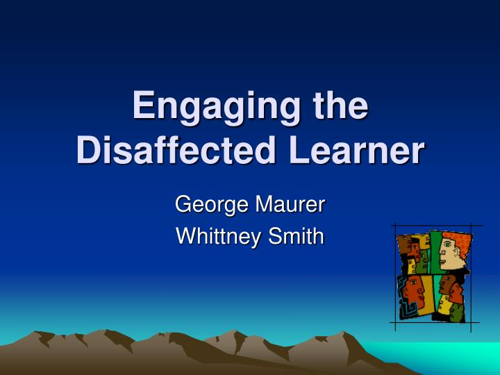engaging the disaffected learner n.