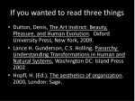 if you wanted to read three things