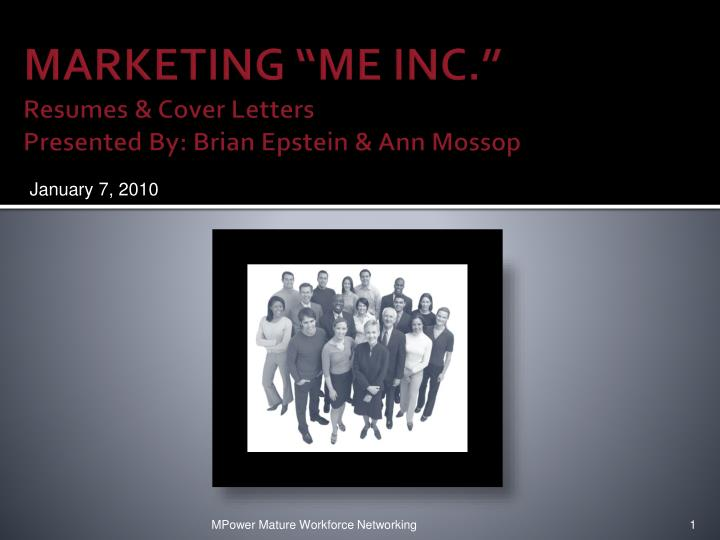 marketing me inc resumes cover letters presented by brian epstein ann mossop n.