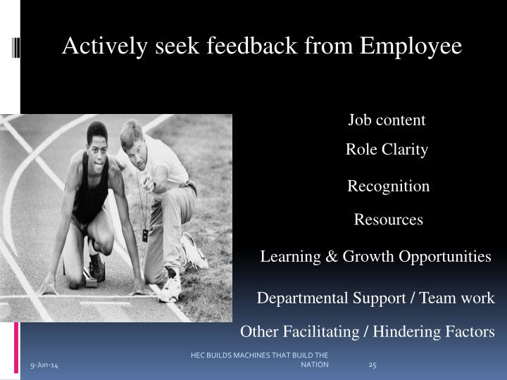 Actively seek feedback from Employee