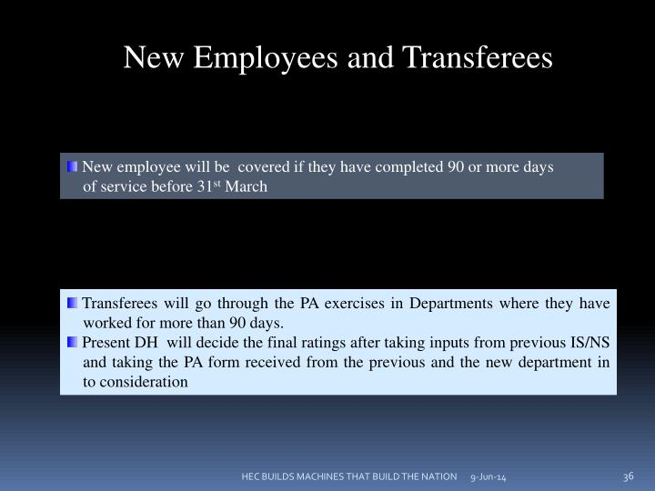 New Employees and Transferees