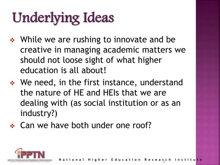 Underlying ideas
