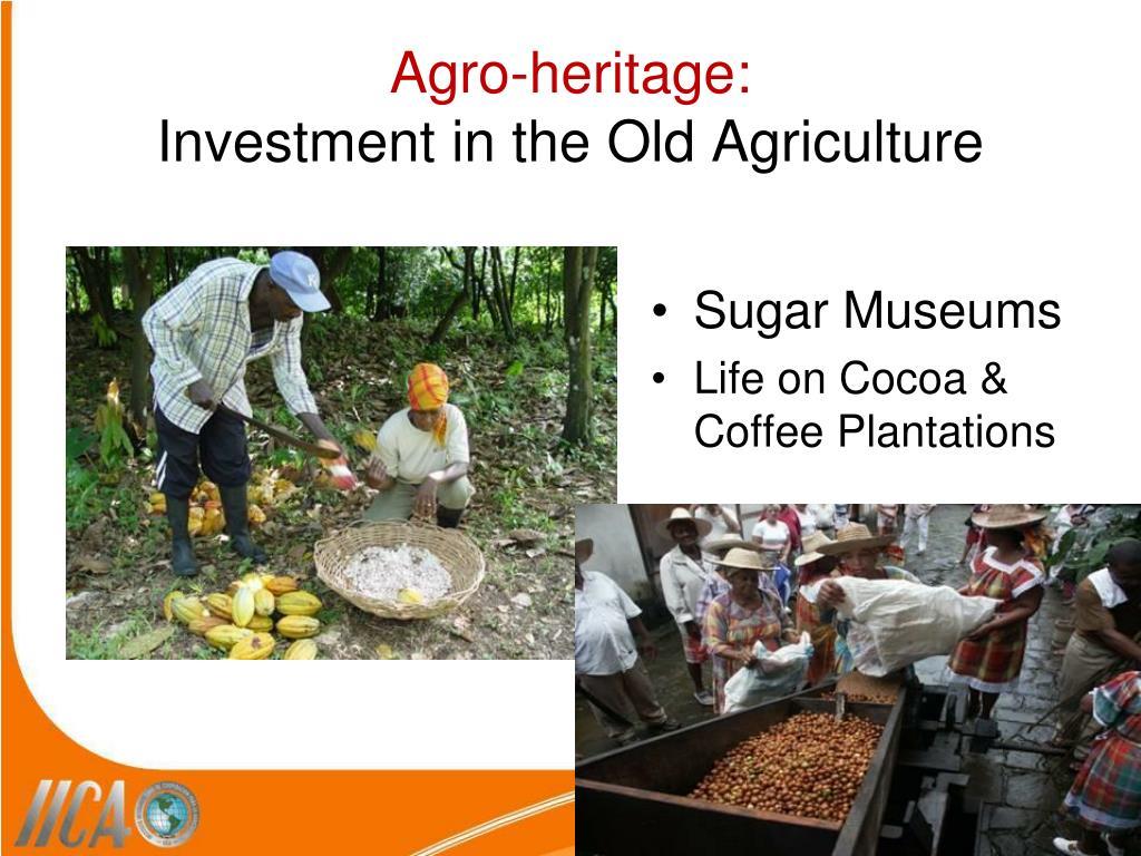 Agro-heritage: