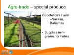 agro trade special produce