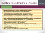 questions for undertaking job analysis