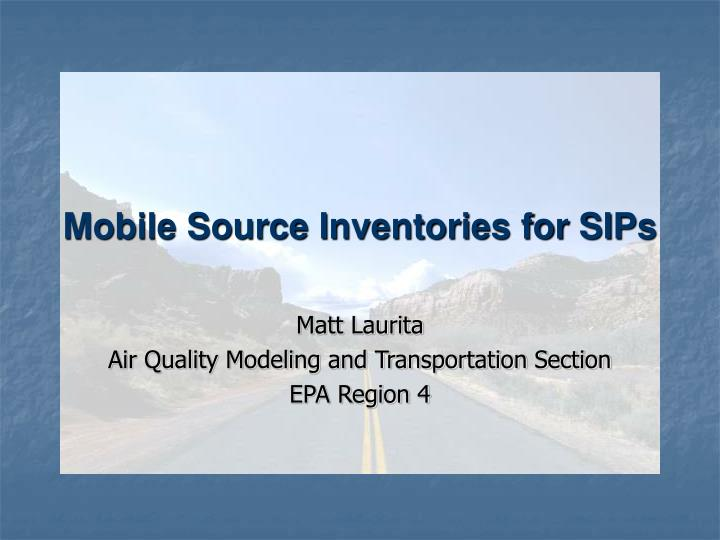 mobile source inventories for sips n.