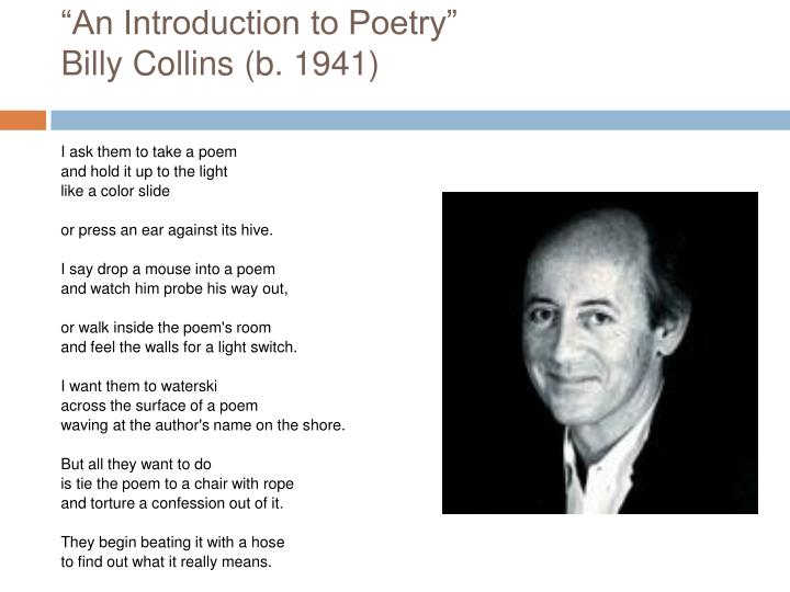 an introduction to poetry billy collins b 1941 n.