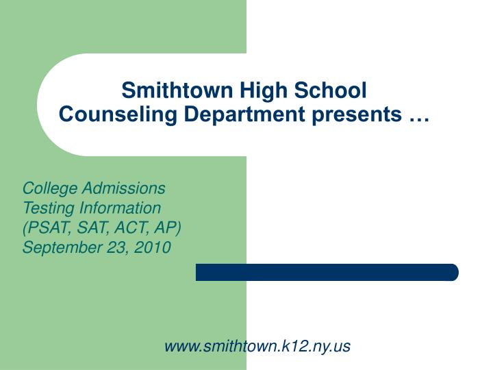 smithtown high school counseling department presents n.