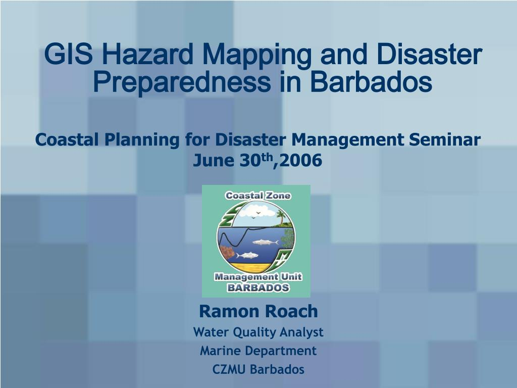 gis hazard mapping and disaster preparedness in barbados l.