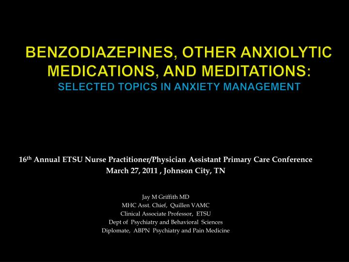 benzodiazepines other anxiolytic medications and meditations selected topics in anxiety management n.