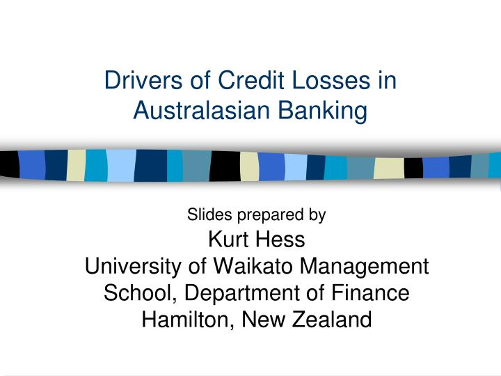 drivers of credit losses in australasian banking n.