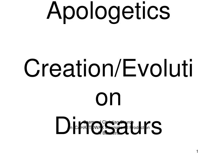 apologetics creation evolution dinosaurs n.