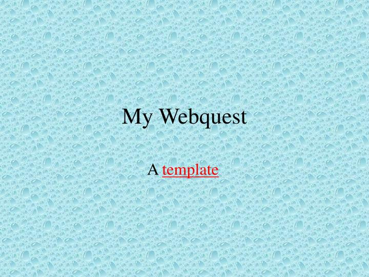 my webquest n.