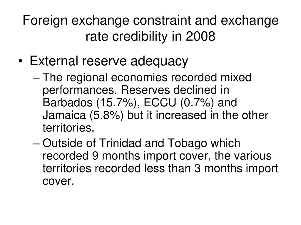 Foreign exchange constraint and exchange rate credibility in 2008