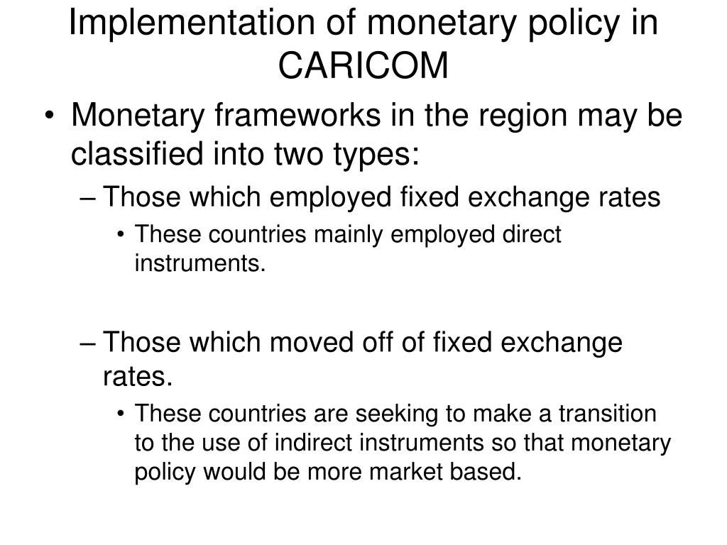 Implementation of monetary policy in CARICOM