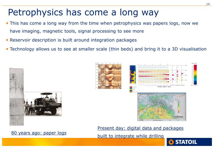 Petrophysics has come a long way