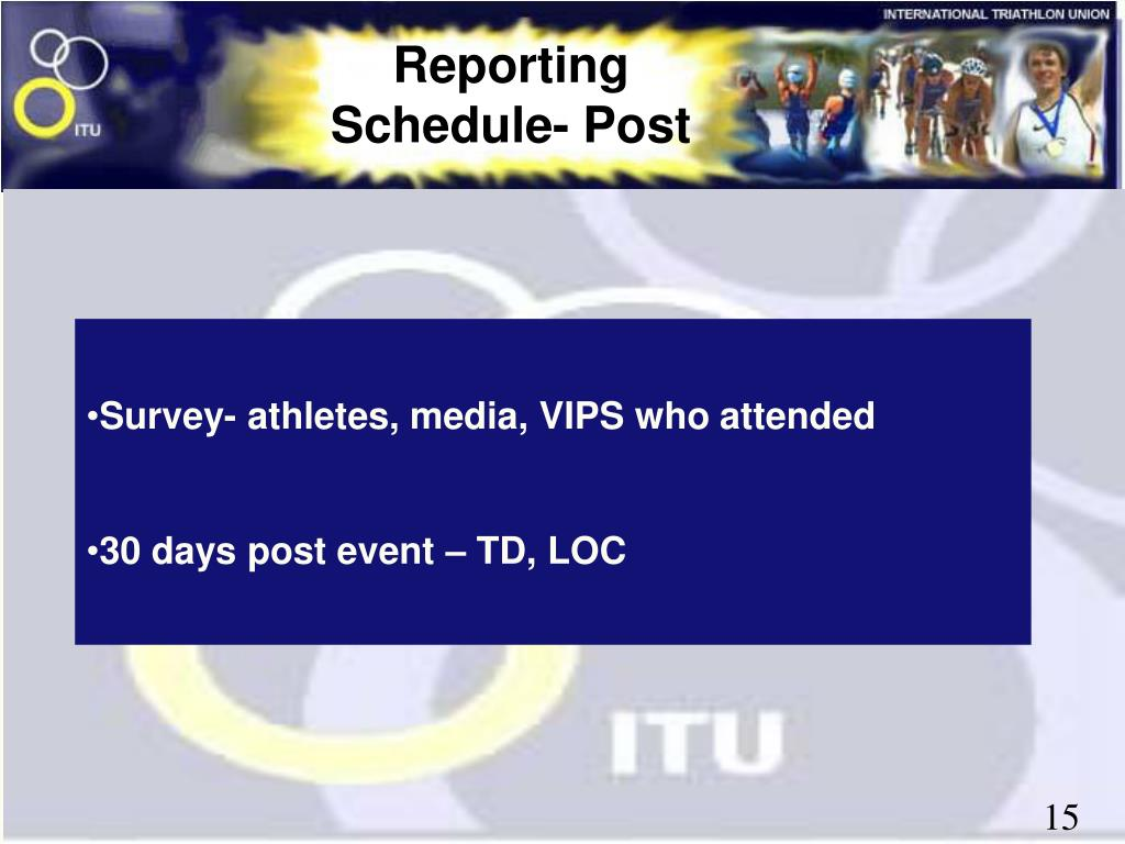 Reporting Schedule- Post