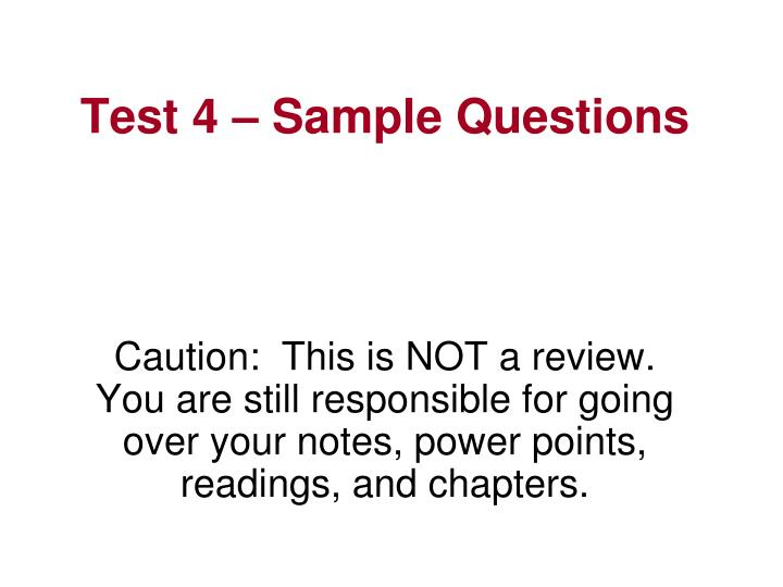 test 4 sample questions n.