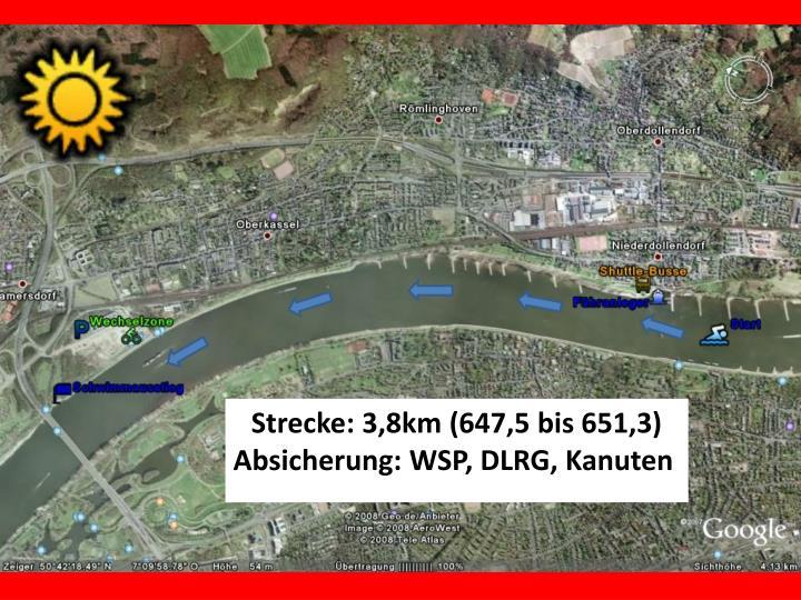 Strecke: 3,8km (647,5 bis 651,3)