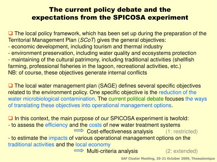 The current policy debate and the