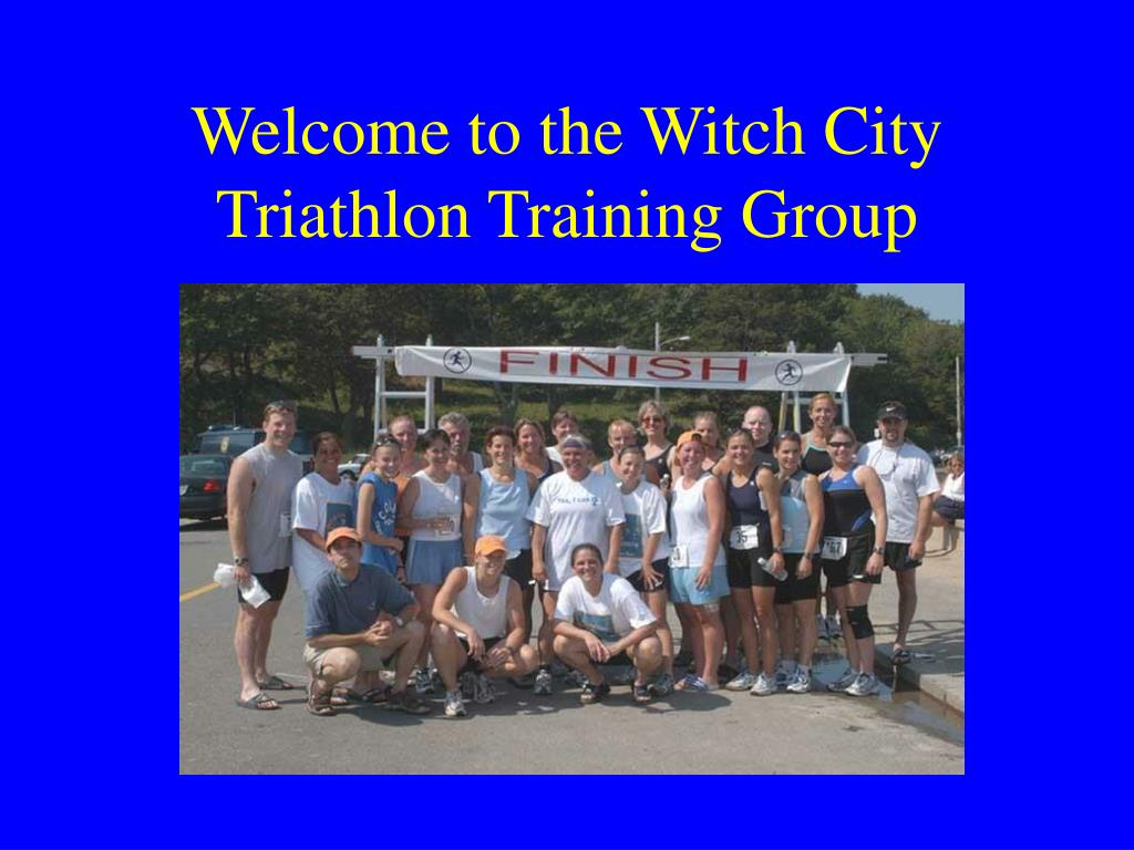 welcome to the witch city triathlon training group l.