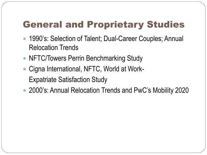 General and Proprietary Studies