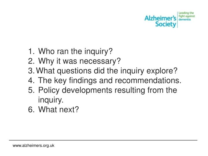 Who ran the inquiry?