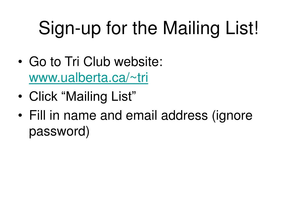 Sign-up for the Mailing List!
