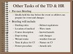 other tasks of the td hr
