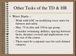 other tasks of the td hr26