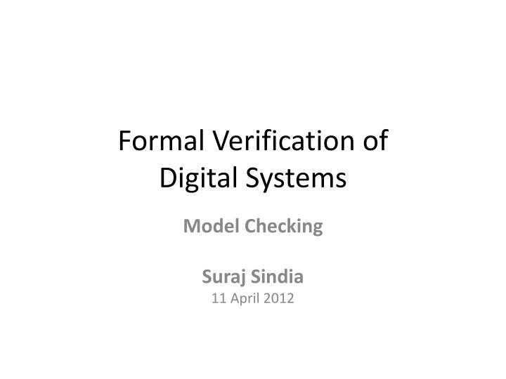 formal verification of digital systems n.