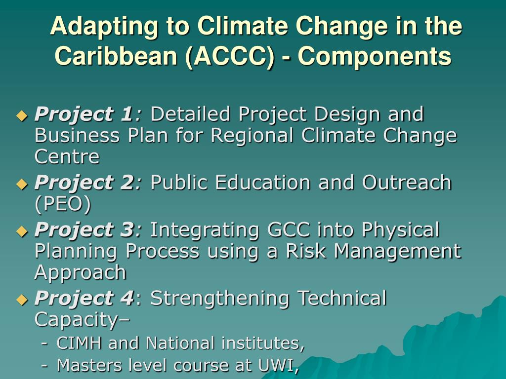 Adapting to Climate Change in the Caribbean (ACCC) - Components