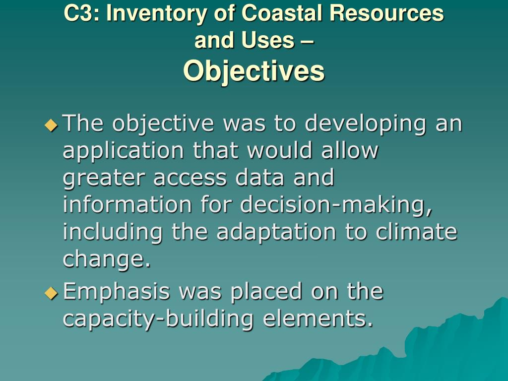 C3: Inventory of Coastal Resources and Uses –