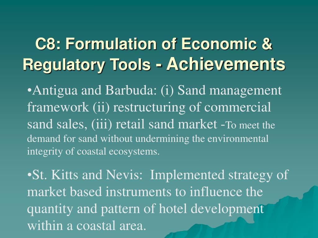 C8: Formulation of Economic & Regulatory Tools