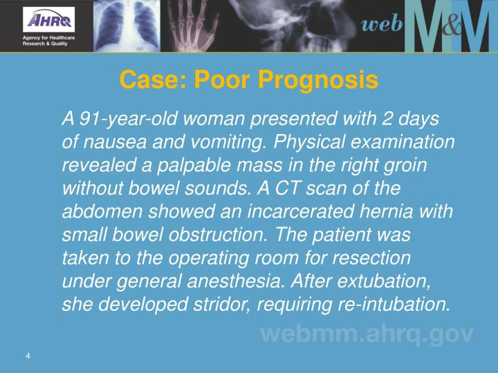 Case: Poor Prognosis