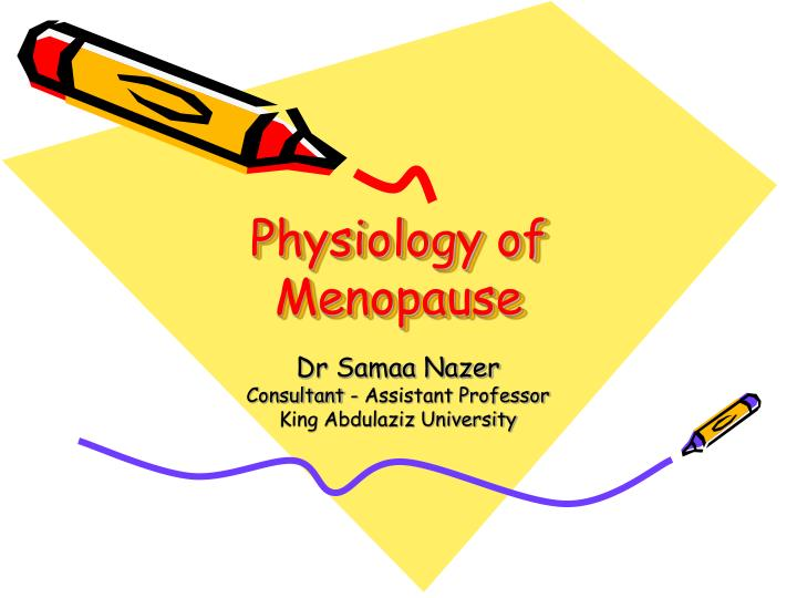 physiology of menopause n.