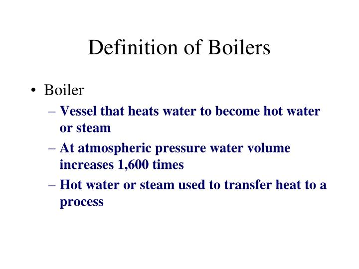 PPT - Definition of Boilers PowerPoint Presentation - ID:1059888