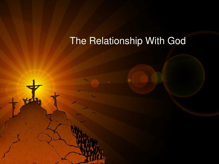 the relationship with god n.