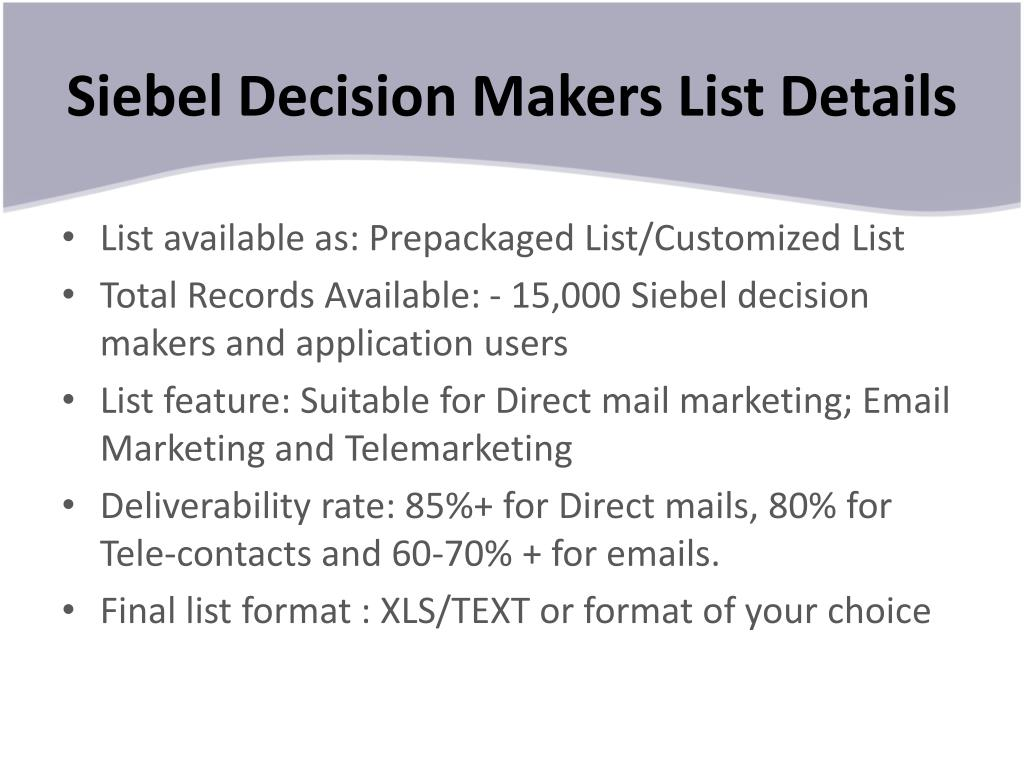 Siebel Decision Makers List Details