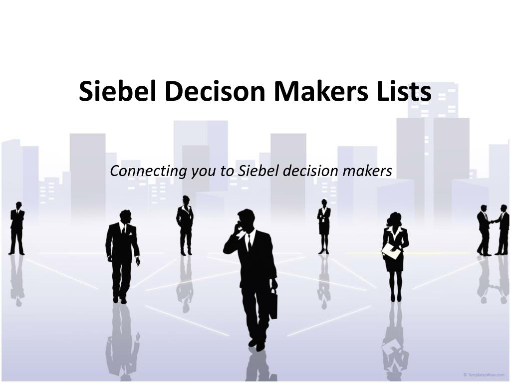 siebel decison makers lists l.