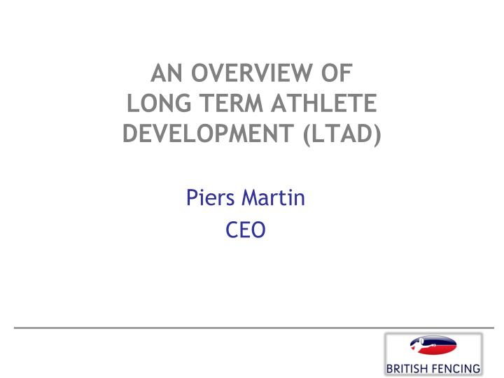 an overview of long term athlete development ltad n.