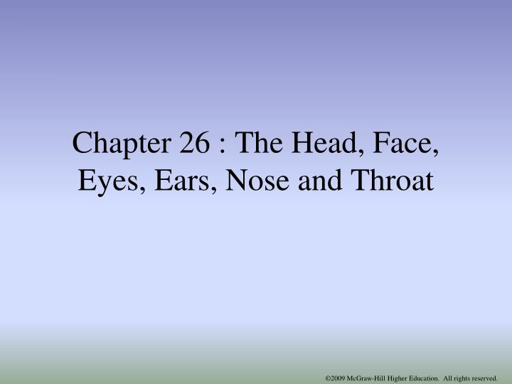chapter 26 the head face eyes ears nose and throat n.