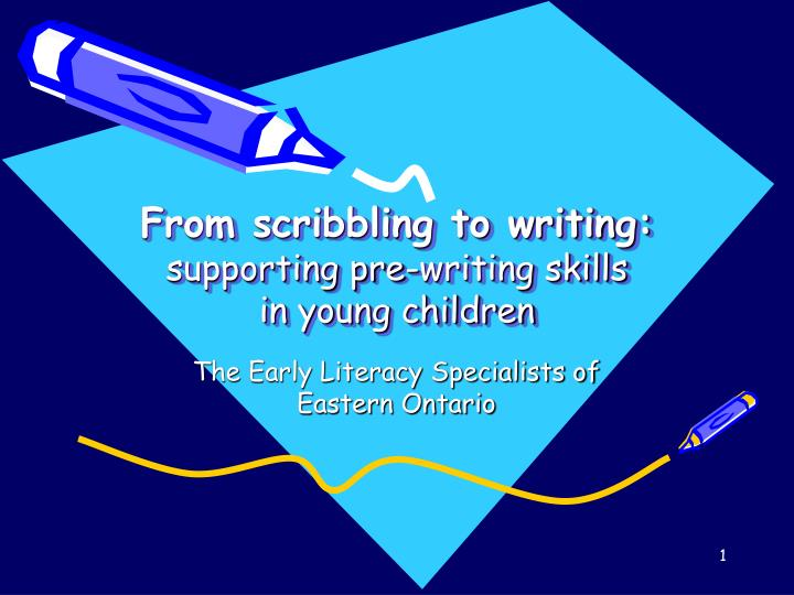 from scribbling to writing supporting pre writing skills in young children n.