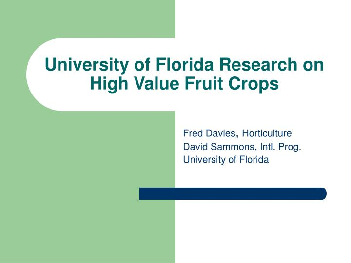 university of florida research on high value fruit crops n.