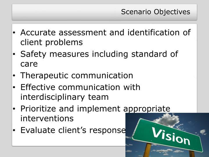 Scenario Objectives